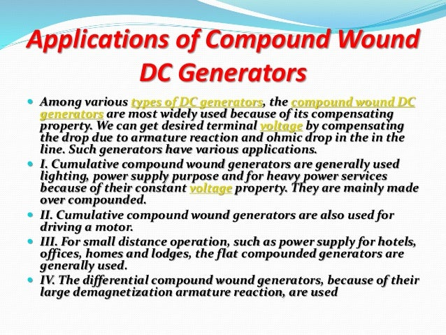 Application Of Different Types Of Dc Generator And Dc Motor