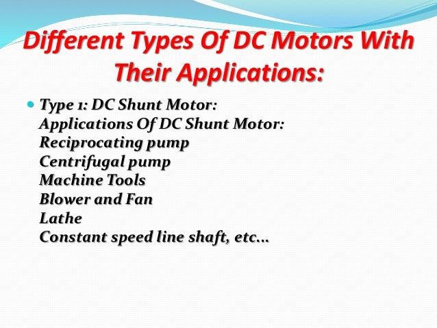Application of different types of dc generator and dc motor for Types of dc motor