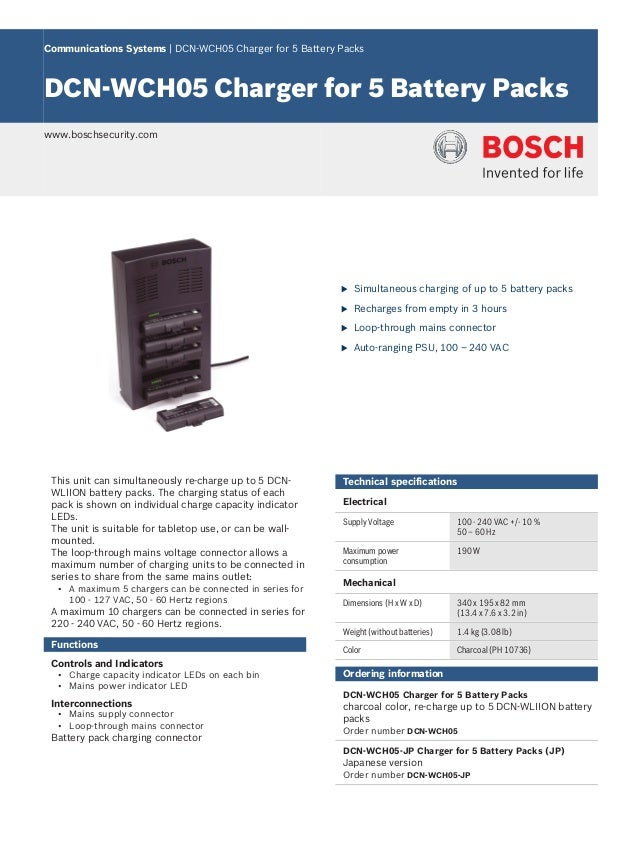 Communications Systems | DCN‑WCH05 Charger for 5 Battery Packs DCN‑WCH05 Charger for 5 Battery Packs www.boschsecurity.com...