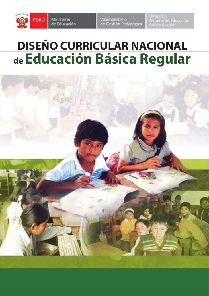 DISEÑO CURRICULAR NACIONAL      Educación Básica Regular de