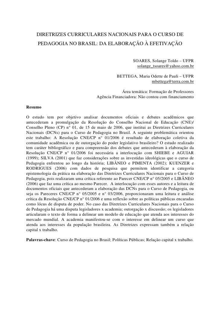 DIRETRIZES CURRICULARES NACIONAIS PARA O CURSO DE       PEDAGOGIA NO BRASIL: DA ELABORAÇÃO À EFETIVAÇÃO                   ...