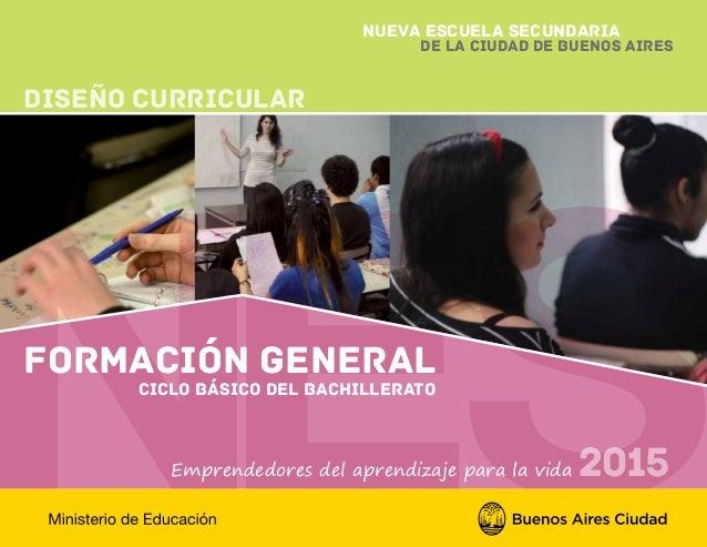 Caba Diseño Curricular Para El Ciclo Básico Nes 2015