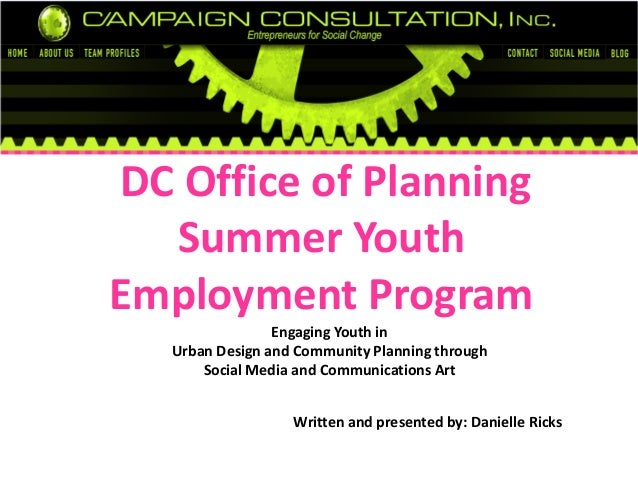 DC Office of Planning Summer Youth Employment Program Engaging Youth in Urban Design and Community Planning through Social...