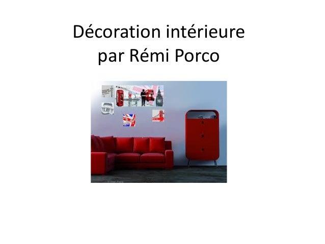 Décoration intérieure par Rémi Porco