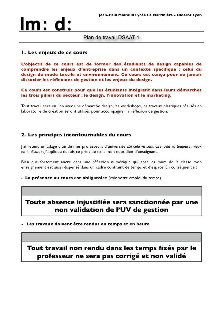 Jean-Paul Moiraud Lycée La Martinière - Diderot Lyon                                        Plan de travail DSAAT 1  1. Le...