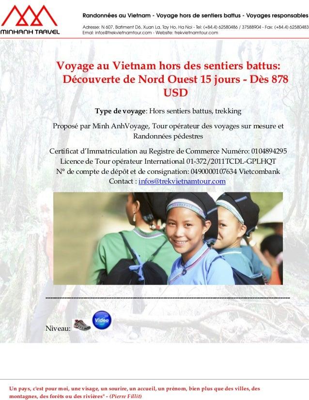 Voyage au Vietnam hors des sentiers battus:Découverte de Nord Ouest 15 jours - Dès 878USDType de voyage: Hors sentiers bat...