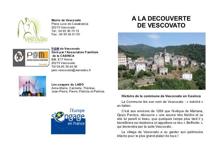 Mairie de Vescovato                                    A LA DECOUVERTEPlace Luce de Casabianca20215 Vescovato             ...