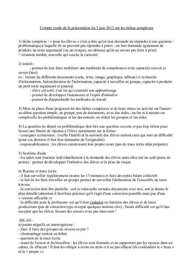 Compte rendu de la présentation du 3 juin 2013 sur les tâches complexes1) tâche complexe : « pour les élèves » cest-a-dire...