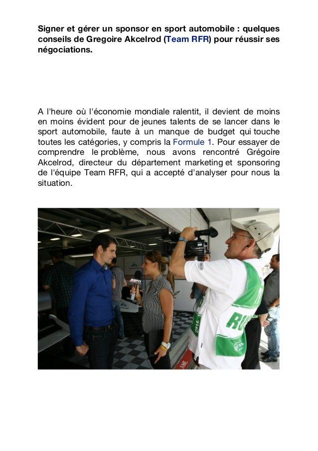 Signer et gérer un sponsor en sport automobile : quelquesconseils de Gregoire Akcelrod (Team RFR) pour réussir sesnégociat...