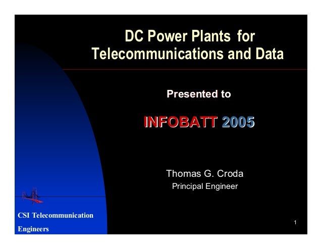 DC Power Plants for                    Telecommunications and Data                              Presented to              ...