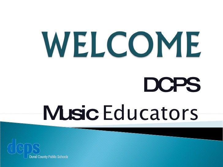 DCPS Music  Educators