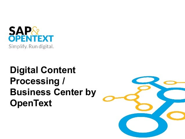 Digital Content Processing / Business Center by OpenText