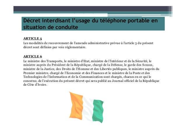 Décret interdisant l'usage du téléphone portable en situation de conduite ARTICLE 5 Les modalités de recouvrement de l'ame...