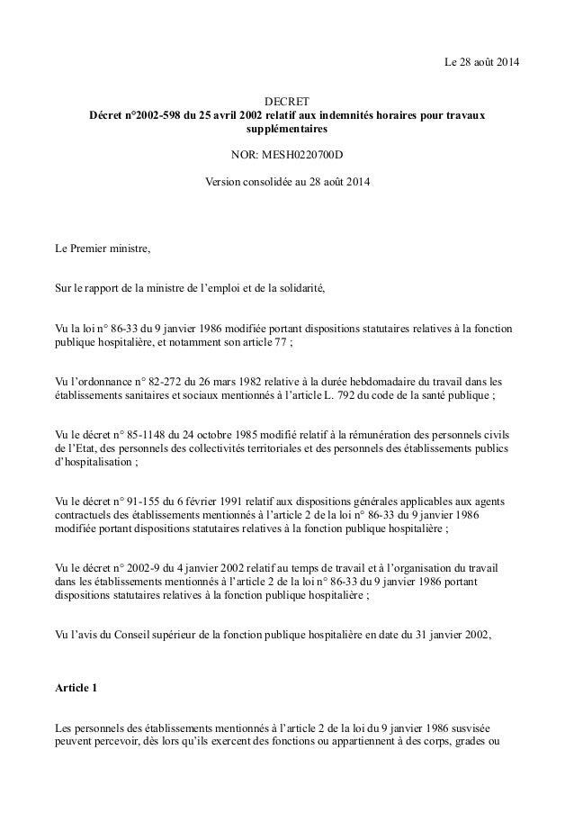 Le 28 août 2014  DECRET  Décret n°2002-598 du 25 avril 2002 relatif aux indemnités horaires pour travaux  supplémentaires ...