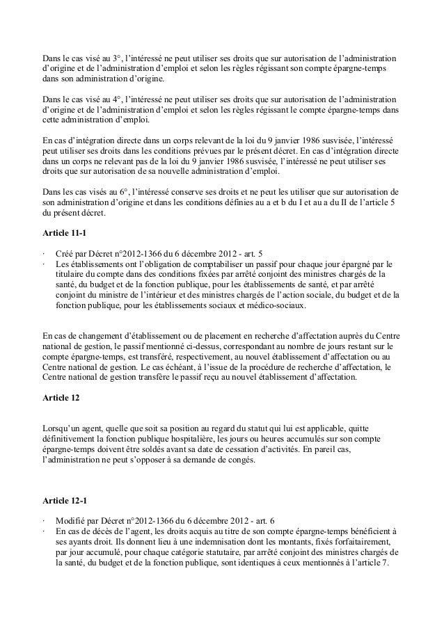 Dans le cas visé au 3°, l'intéressé ne peut utiliser ses droits que sur autorisation de l'administration  d'origine et de ...