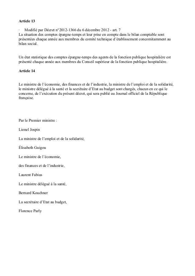 Article 13  · Modifié par Décret n°2012-1366 du 6 décembre 2012 - art. 7  La situation des comptes épargne-temps et leur p...