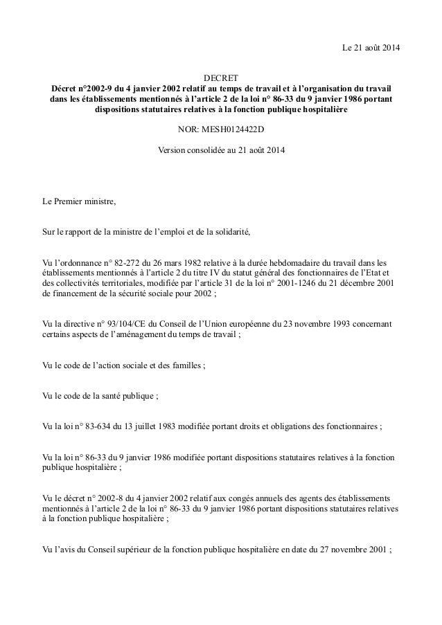 Le 21 août 2014 DECRET Décret n°2002-9 du 4 janvier 2002 relatif au temps de travail et à l'organisation du travail dans l...
