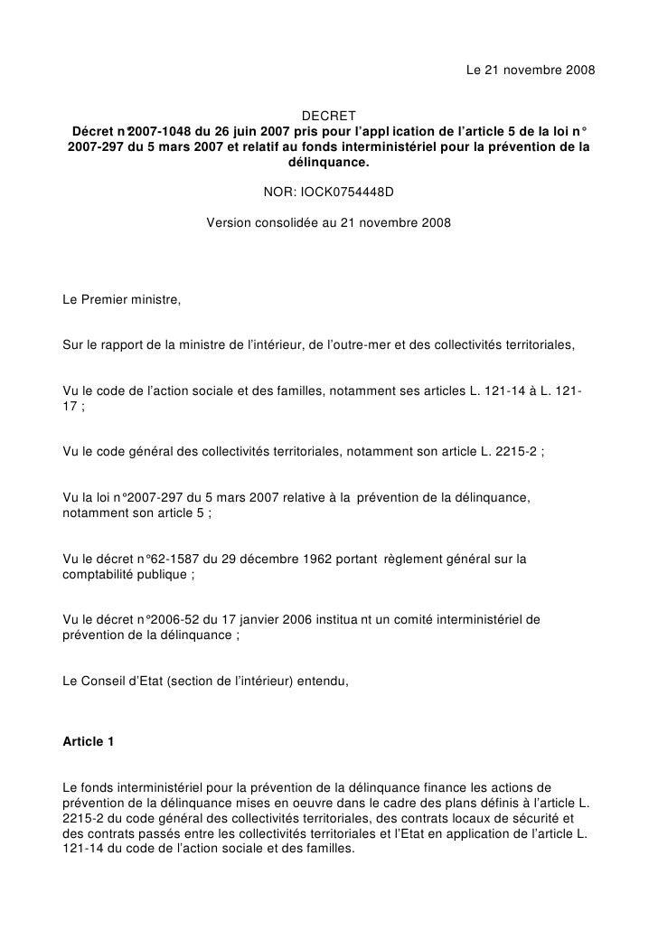 Le 21 novembre 2008                                         DECRET  Décret n°          2007-1048 du 26 juin 2007 pris pour...