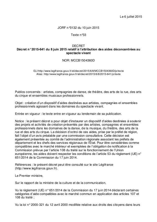 Le 6 juillet 2015 JORF n°0132 du 10 juin 2015 Texte n°33 DECRET Décret n° 2015-641 du 8 juin 2015 relatif à l'attribution ...