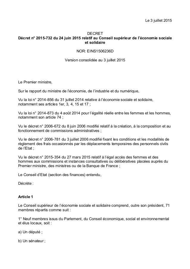 Le 3 juillet 2015 DECRET Décret n° 2015-732 du 24 juin 2015 relatif au Conseil supérieur de l'économie sociale et solidair...