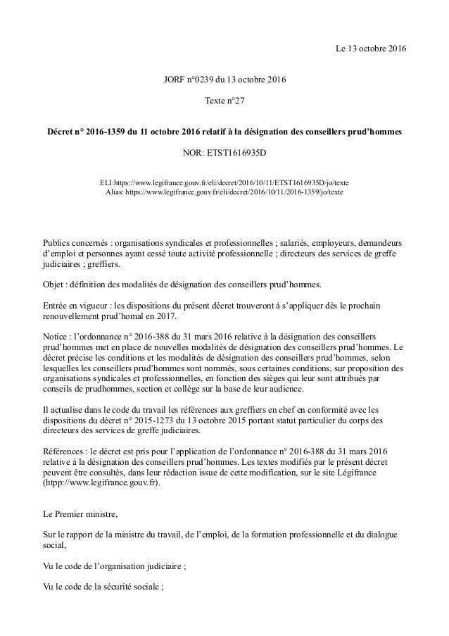 Le 13 octobre 2016 JORF n°0239 du 13 octobre 2016 Texte n°27 Décret n° 2016-1359 du 11 octobre 2016 relatif à la désignati...