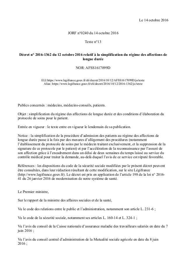 Le 14 octobre 2016 JORF n°0240 du 14 octobre 2016 Texte n°13 Décret n° 2016-1362 du 12 octobre 2016 relatif à la simplific...