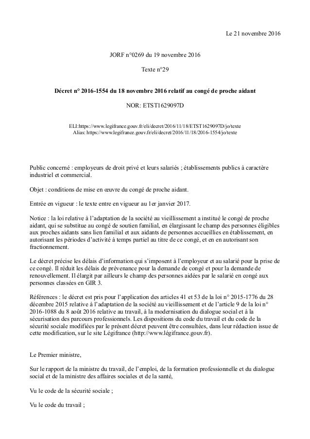 Le 21 novembre 2016 JORF n°0269 du 19 novembre 2016 Texte n°29 Décret n° 2016-1554 du 18 novembre 2016 relatif au congé de...