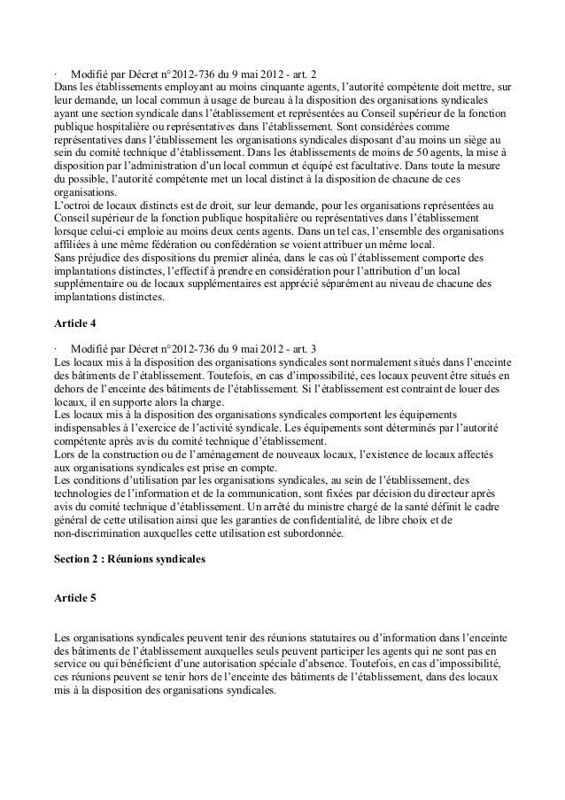 · Modifié par Décret n°2012-736 du 9 mai 2012 - art. 2  Dans les établissements employant au moins cinquante agents, l'aut...