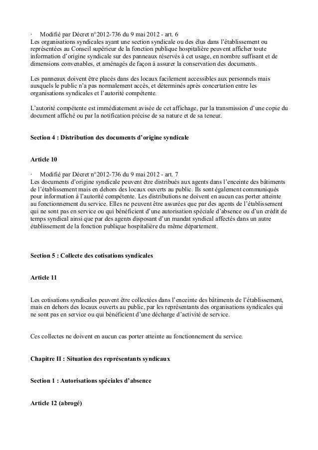 · Modifié par Décret n°2012-736 du 9 mai 2012 - art. 6  Les organisations syndicales ayant une section syndicale ou des él...