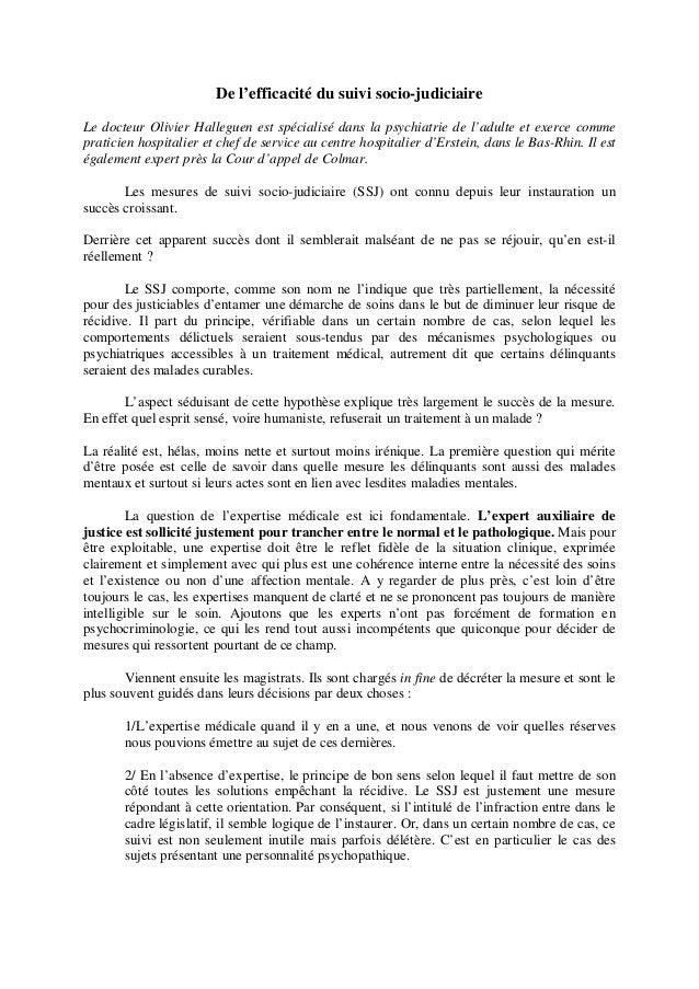 De l'efficacité du suivi socio-judiciaire Le docteur Olivier Halleguen est spécialisé dans la psychiatrie de l'adulte et e...
