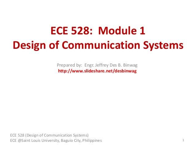 ECE 528: Module 1 Design of Communication Systems ECE 528 (Design of Communication Systems) ECE @Saint Louis University, B...