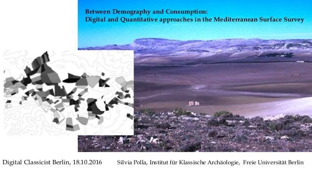 Silvia Polla, Institut für Klassische Archäologie, Freie Universität BerlinDigital Classicist Berlin, 18.10.2016 Between D...