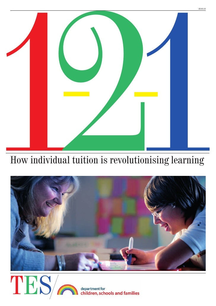 11 2                                                 26.03.10     How individual tuition is revolutionising learning     T...