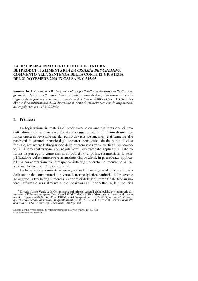 LA DISCIPLINA IN MATERIA DI ETICHETTATURA DEI PRODOTTI ALIMENTARI À LA CROISÉE DES CHEMINS. COMMENTO ALLA SENTENZA DELLA C...