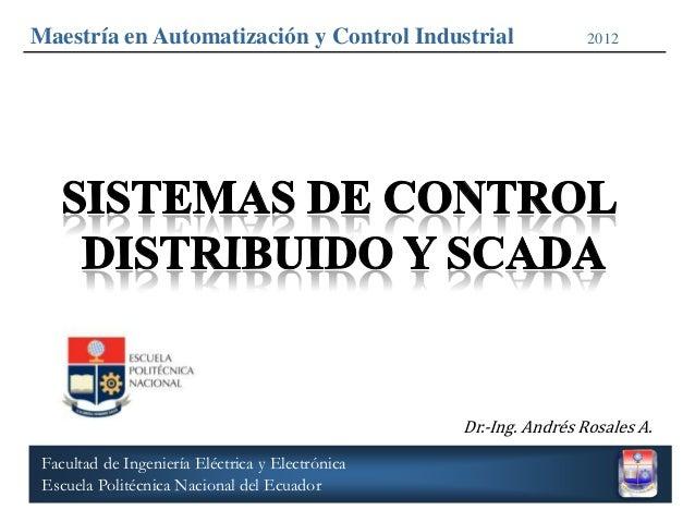 Maestría en Automatización y Control Industrial                    2012                                                  D...