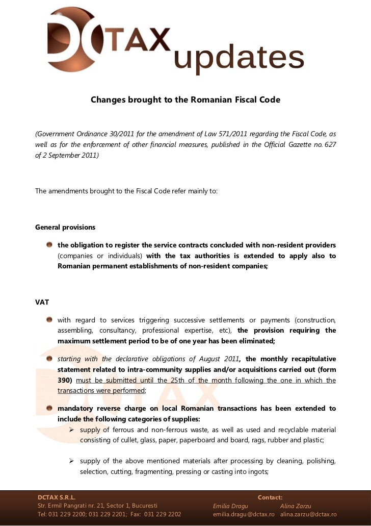Changes brought to the Romanian Fiscal Code(Government Ordinance 30/2011 for the amendment of Law 571/2011 regarding the F...