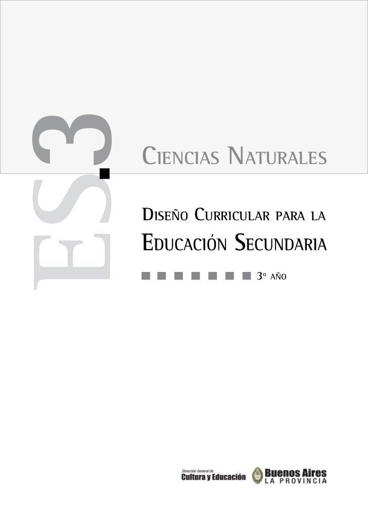 CienCias naturalesDiseño CurriCular   para la               3º   año