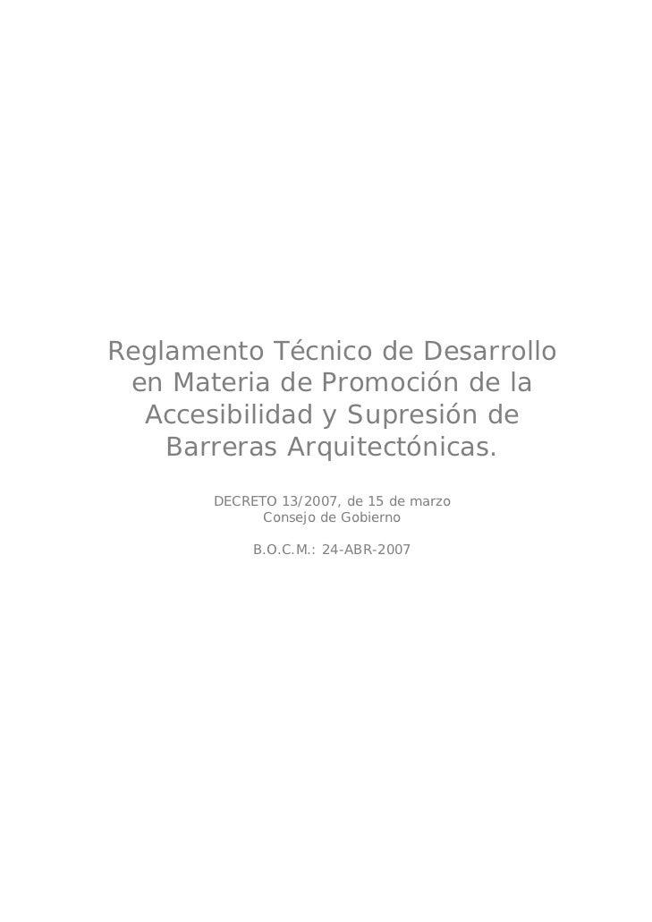 Reglamento Técnico de Desarrollo en Materia de Promoción de la  Accesibilidad y Supresión de    Barreras Arquitectónicas. ...