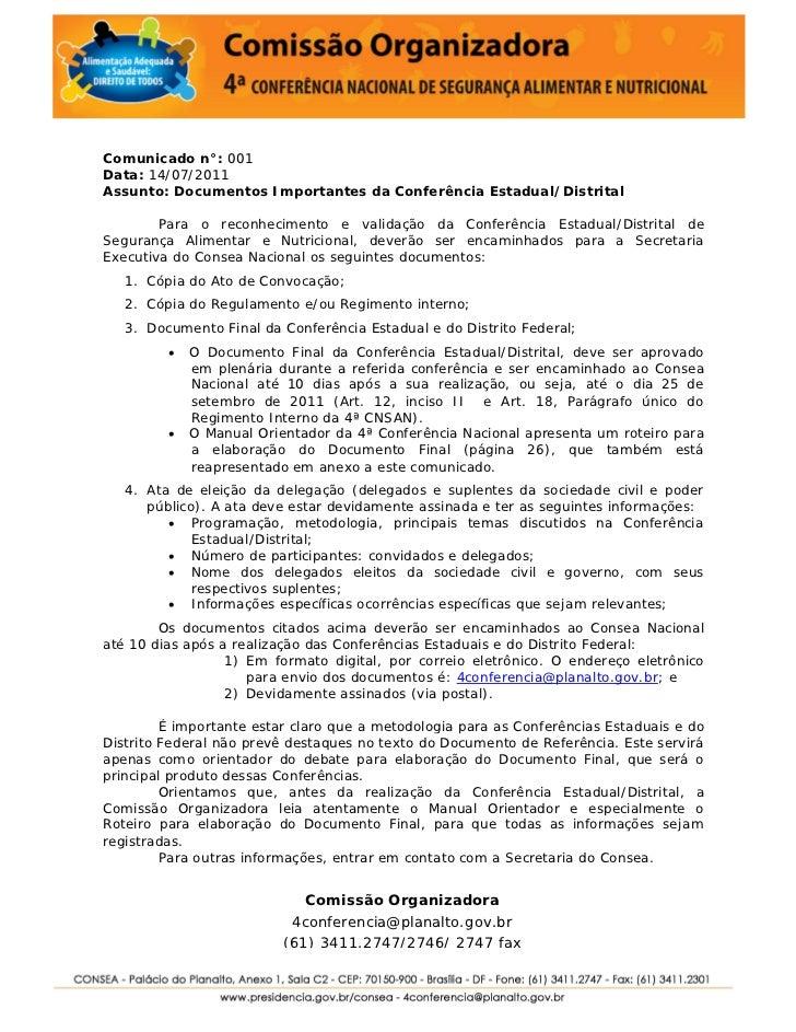 Comunicado n°: 001Data: 14/07/2011Assunto: Documentos Importantes da Conferência Estadual/Distrital        Para o reconhec...