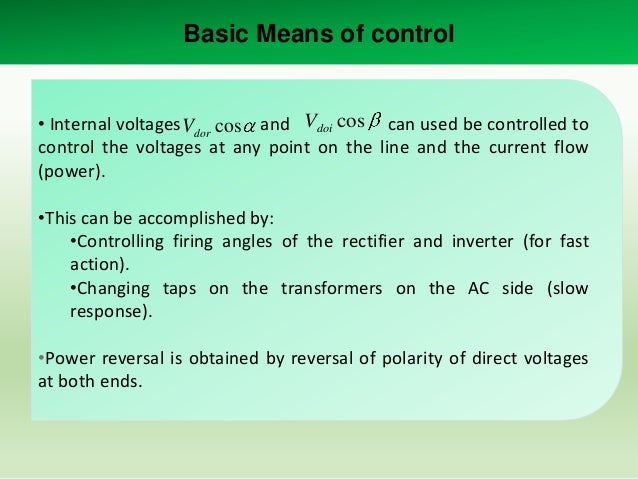 Control Implementation • Power control To transmit a scheduled power, the corresponding current order is determined by:  I...