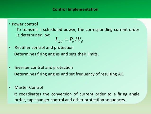 Control Implementation 345kV, 50 Hz, 10,000 MVA equivalent  500kV, 60 Hz 5000 MVA equivalent DC line 300 km A  A  A  aA  A...