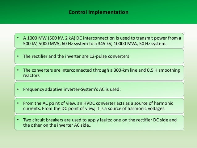 Conclusion • HVDC is very important issue in transmission energy. • Very large investments in e.g in China and India shows...
