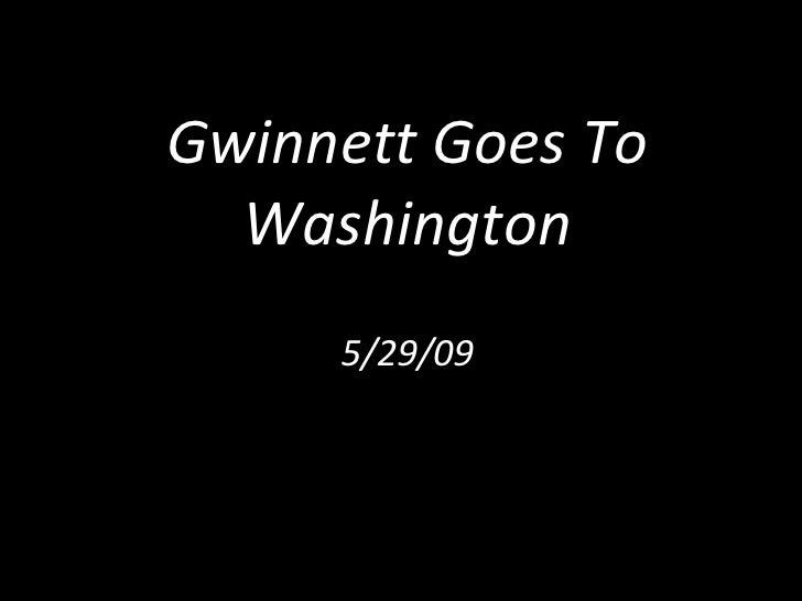 Gwinnett Goes To Washington 5/29/09