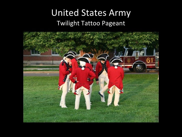 United States Army Twilight Tattoo Pageant