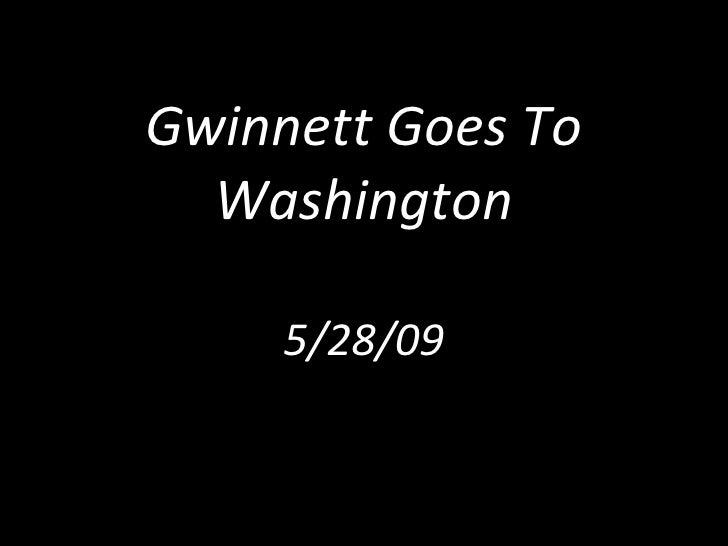 Gwinnett Goes To Washington 5/28/09