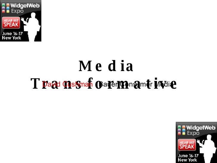 Media Transformative   David Cushman   Bauer Consumer Media