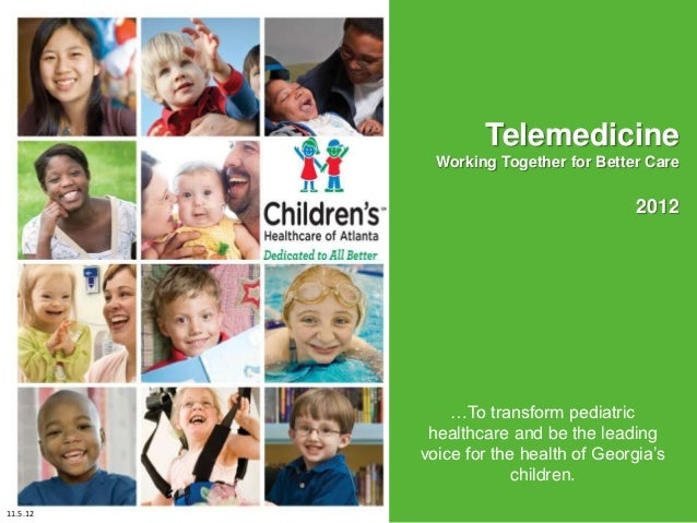 Telemedicine            Working Together for Better Care                                       2012                       ...