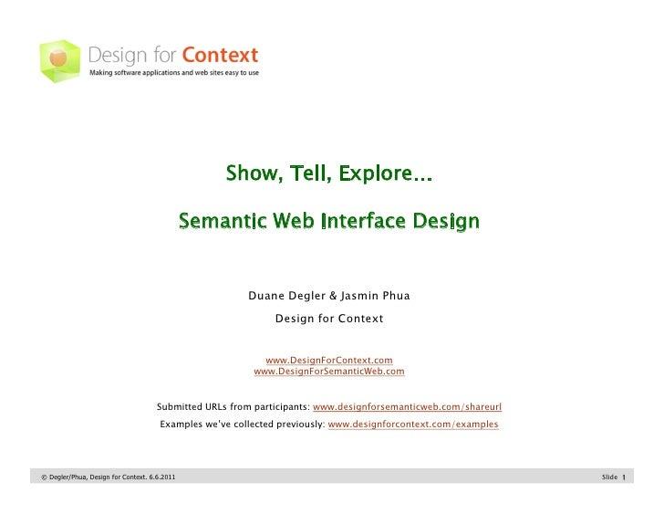 Show, Tell, Explore…                                              Semantic Web Interface Design                           ...