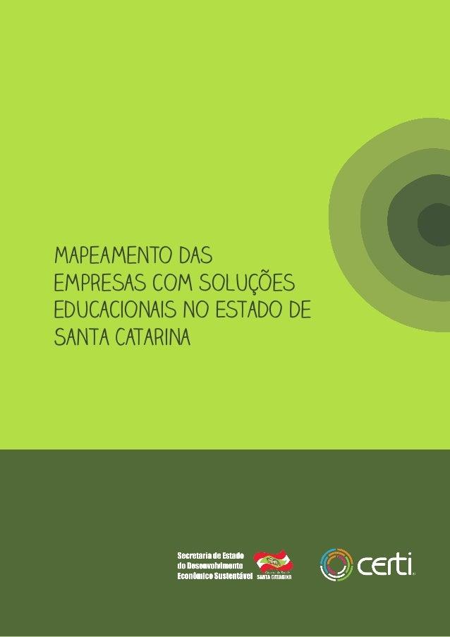 Mapeamento das empresas com soluções educacionais no Estado de Santa Catarina