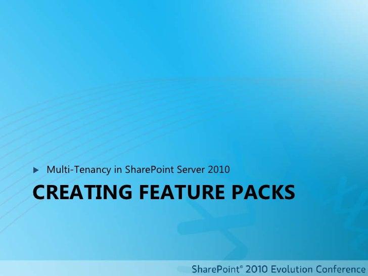 Configuring coreMulti-tenancy<br />Multi-Tenancy in SharePoint Server 2010<br />